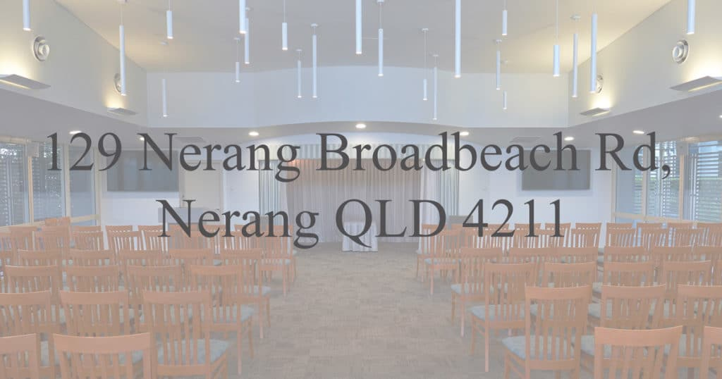 The Allambe Parkview Chapel is located at 129 Nerang Broadbeach Rd. Nerang QLD 4211